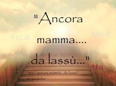 ancora-mamma-da-lassu