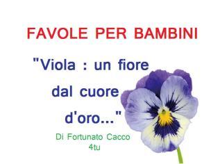 """favole per bambini italiane : Viola : un fiore dal cuore d'oro"""" HD"""