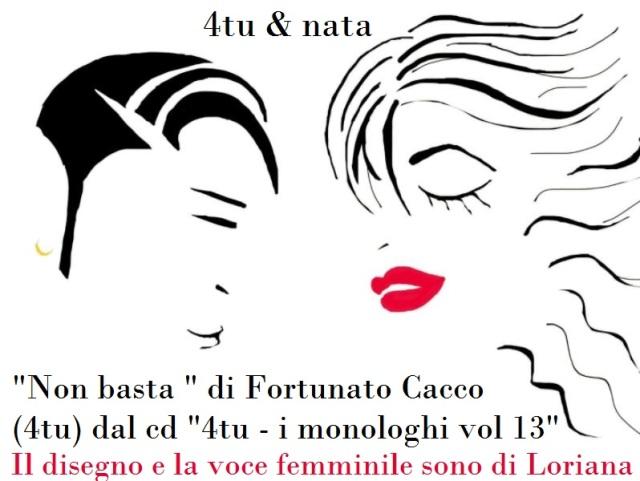 """""""Non basta"""" di 4tu© (Fortunato Cacco)"""