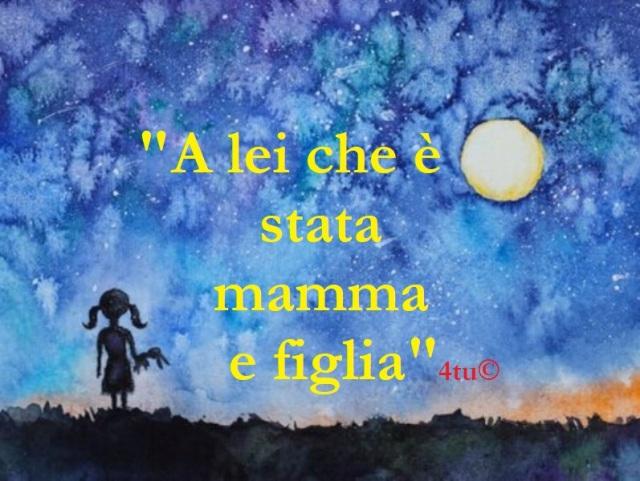 "#Nonènormalechesianormale :""A lei che è stata mamma e figlia"" di 4tu©"